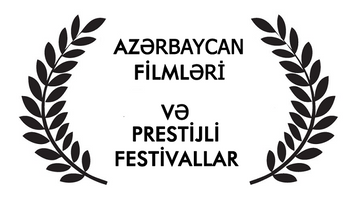 """Bu il beynəlxalq festivallarda iştirak edən Azərbaycan filmləri -<span style=""""color: red""""> Siyahı </span>"""