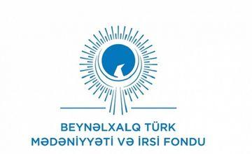 Beynəlxalq Türk Mədəniyyəti və İrsi bəyanat yaydı